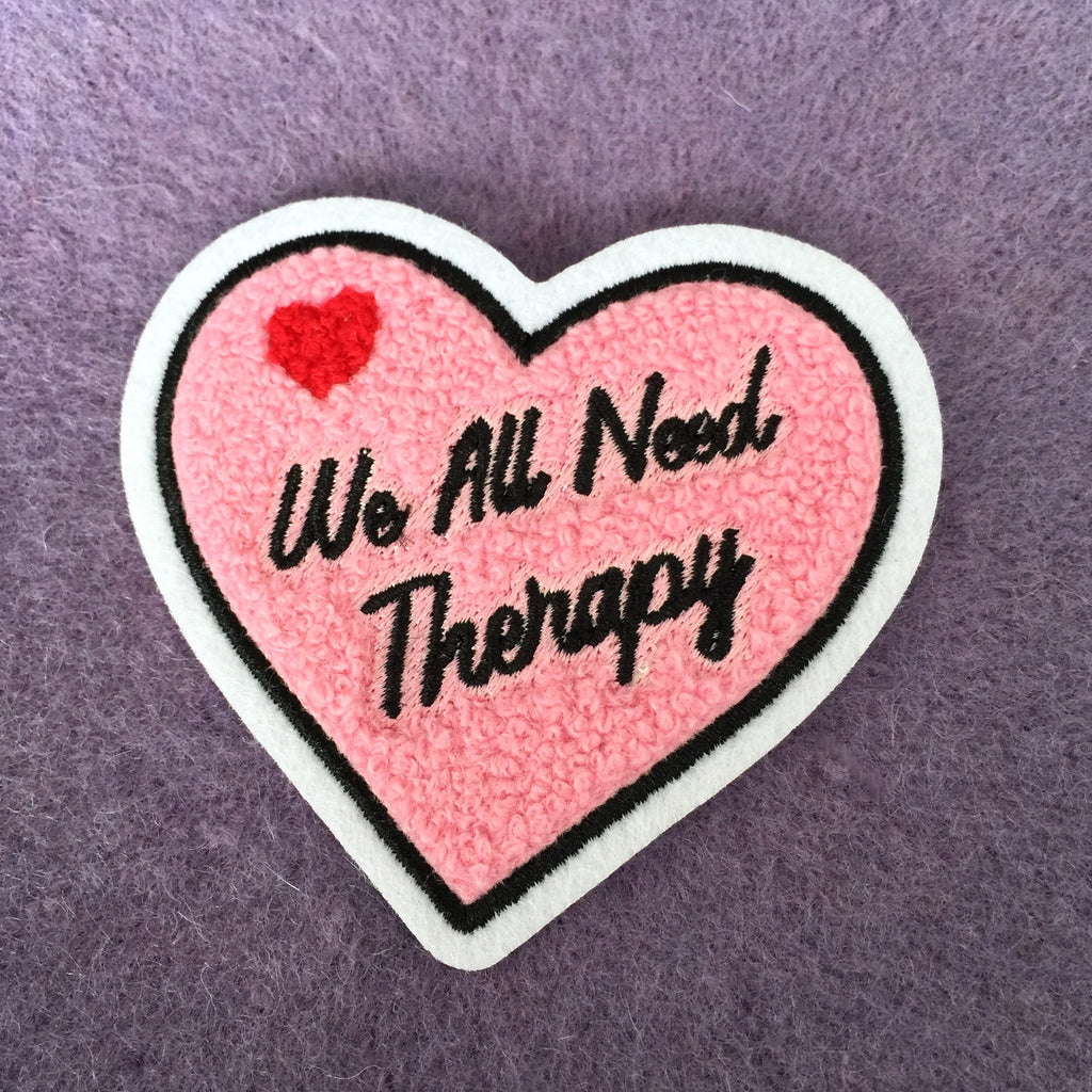 We All Need Therapy Patch