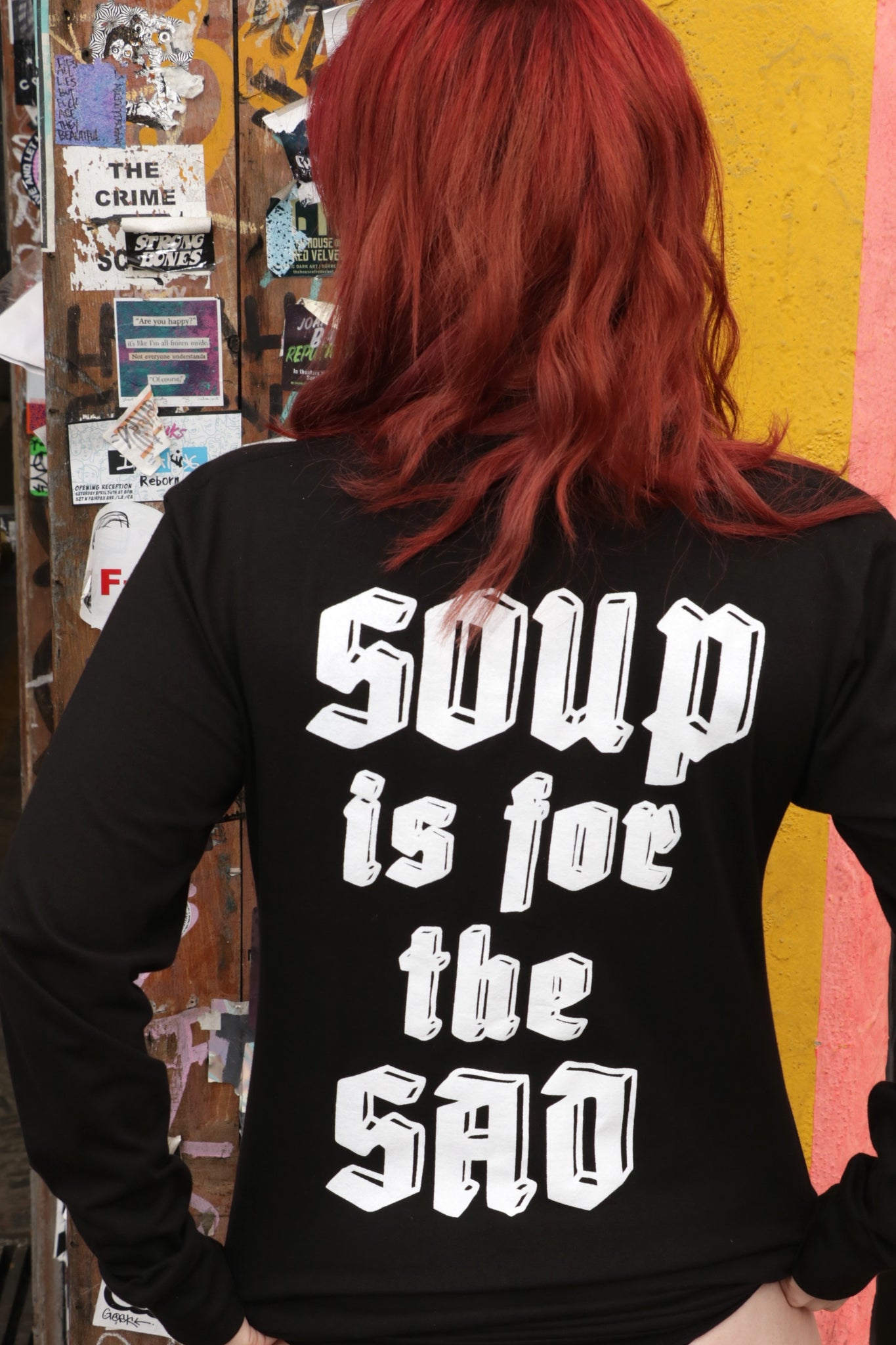 Soup Is For The Sad Long Sleeve T-Shirt