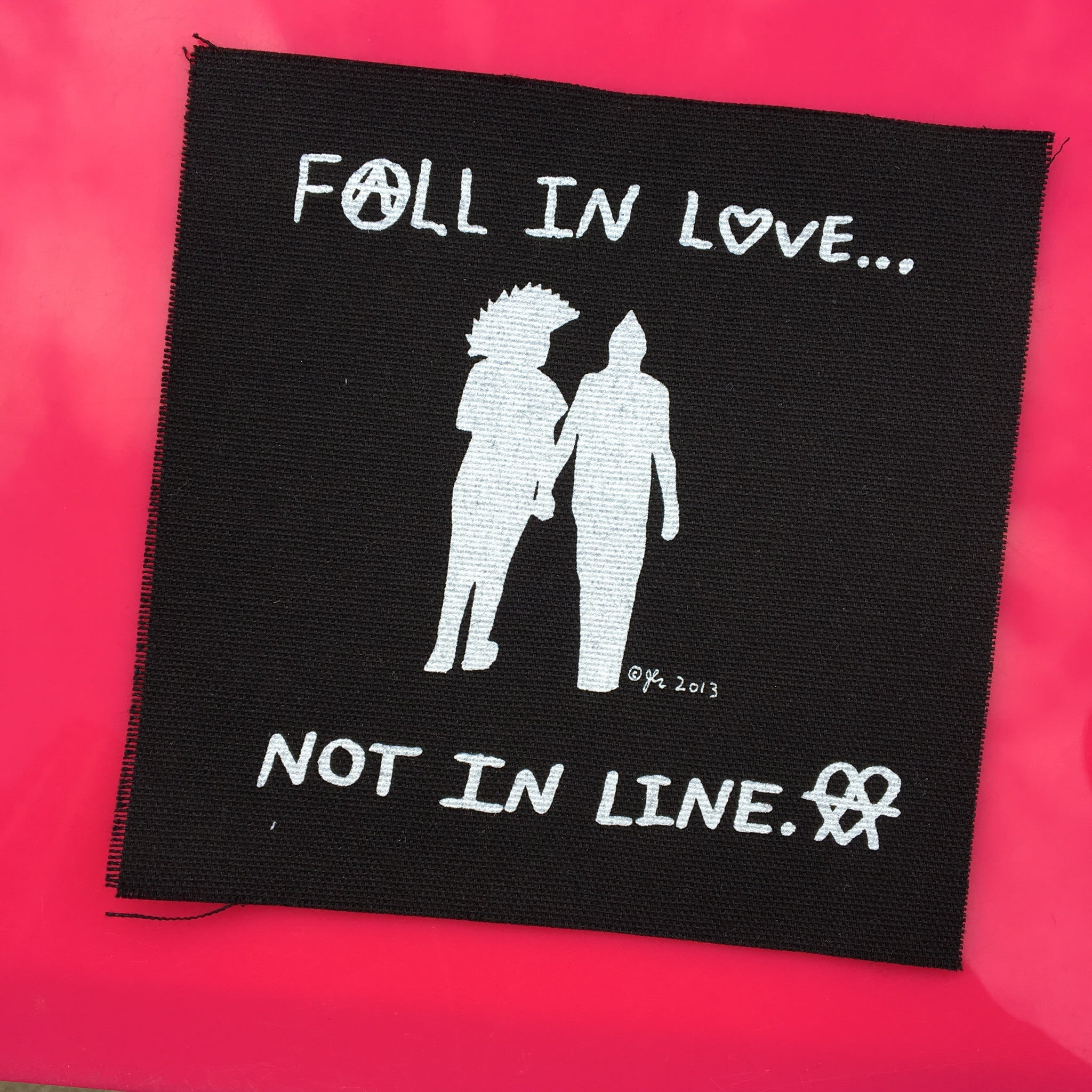 Fall In Love...Not In Line Patch