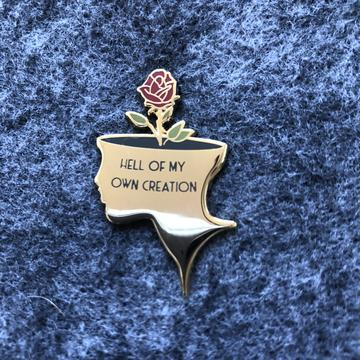Hell Of My Own Creation Pin