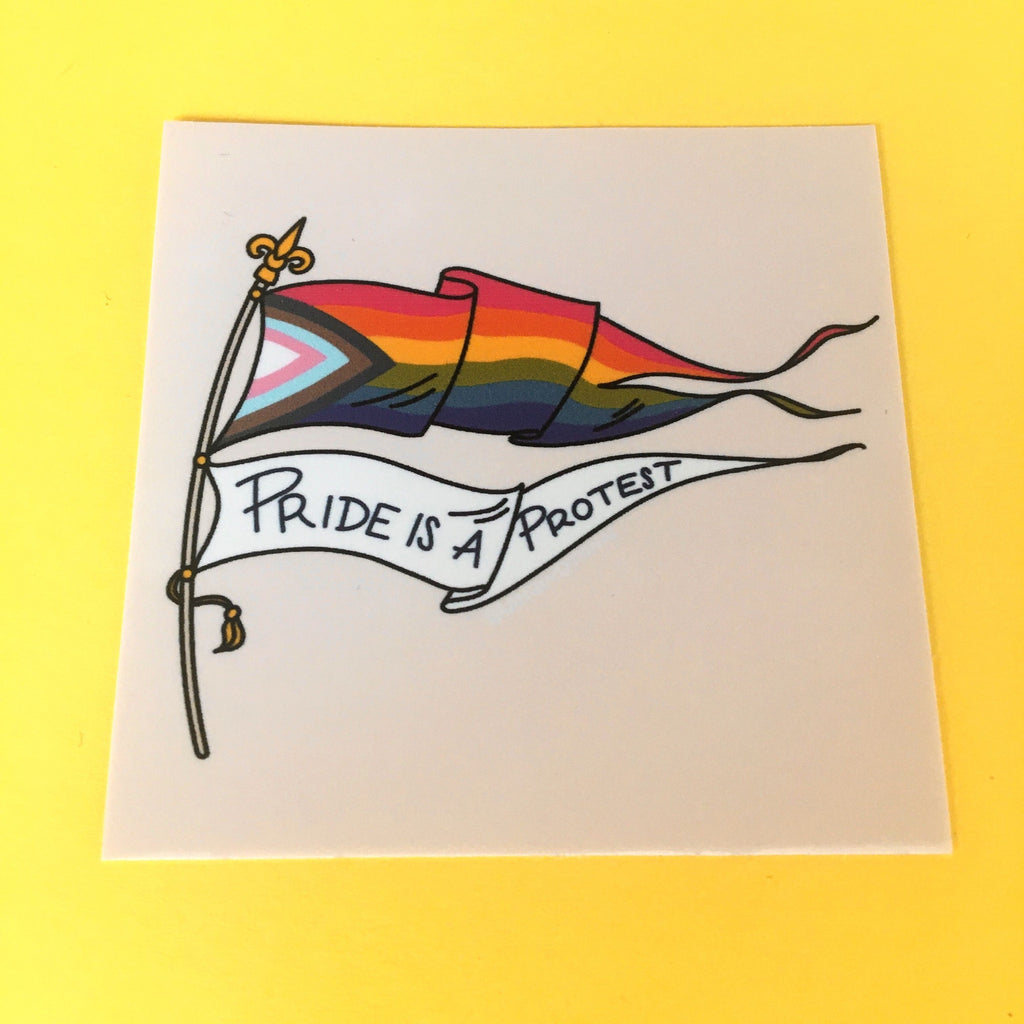Pride Is A Protest Sticker