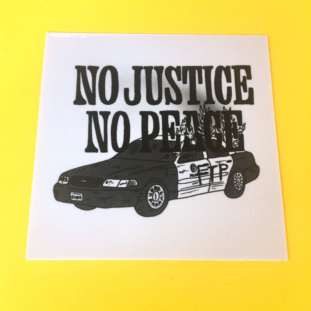 FTP No Justice No Peace Sticker