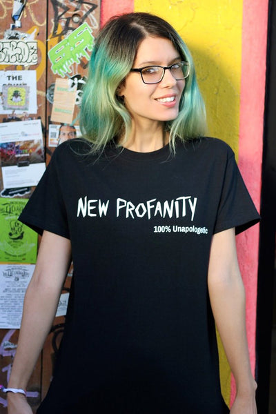 New Profanity 100% Unapologetic Shirt