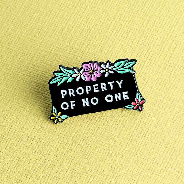 Property of No One Pin