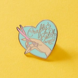 Crafty Bitch Pin