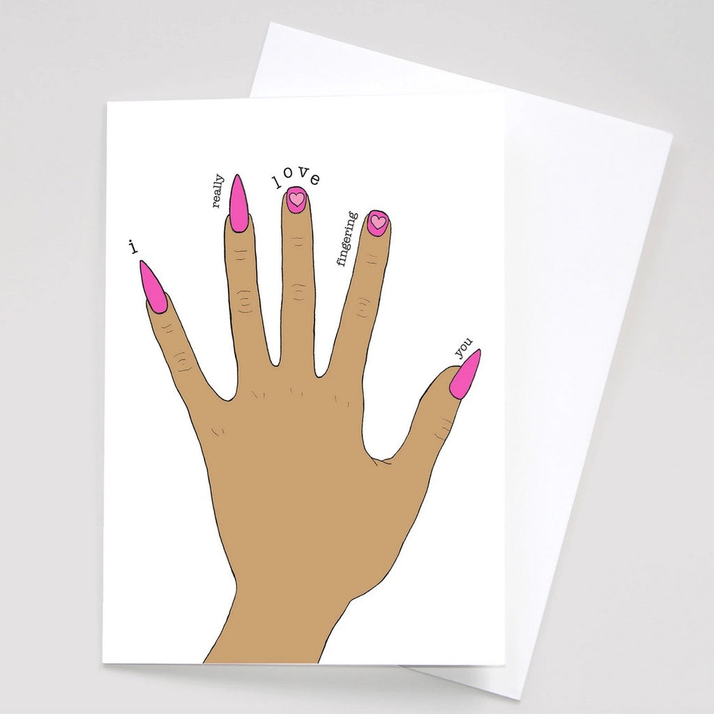 I Really Love Fingering You Greeting Card