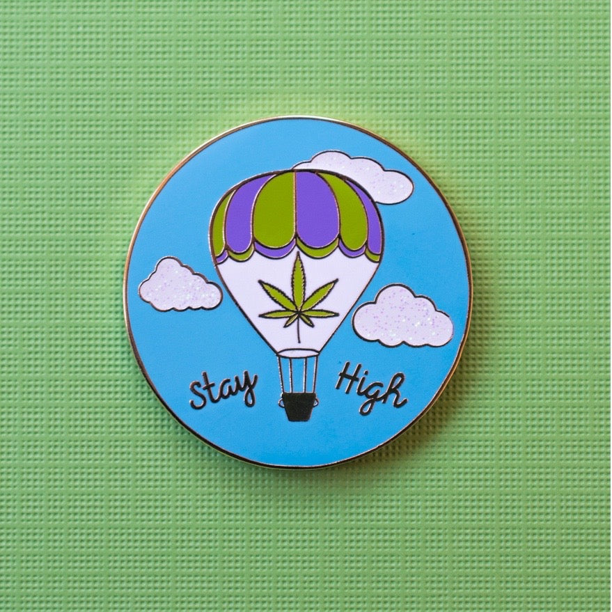 Stay High Pin