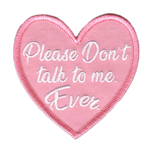 Don't Talk to Me Ever Patch
