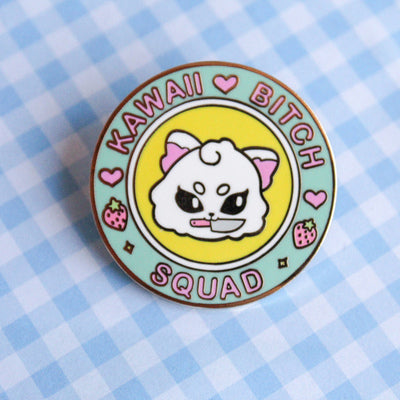 Kawaii Bitch Squad Pin