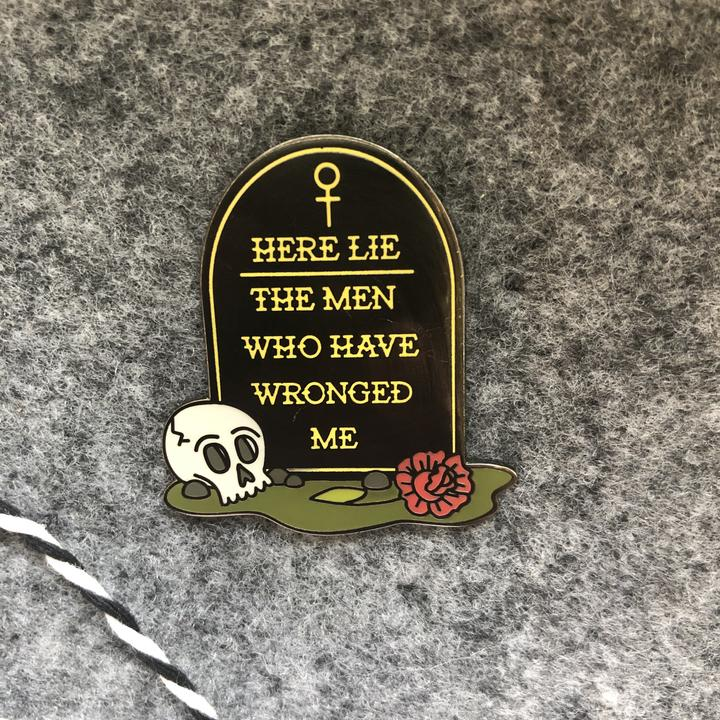 Here Lie The Men Pin