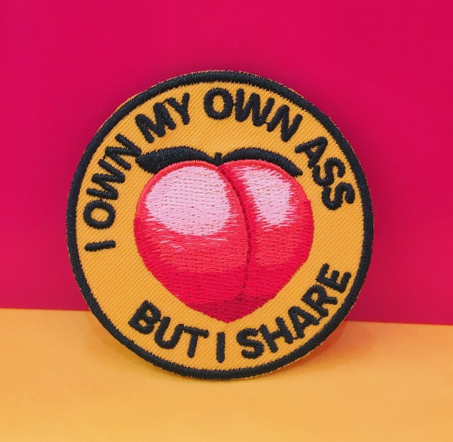 I Own My Ass Patch
