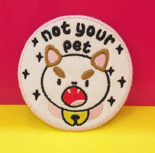 Not Your Pet Patch