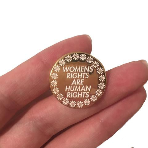 Women's Rights Are Human Rights Pin