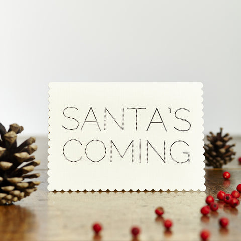 "Greeting card - Christmas - ""Santa's Coming"""
