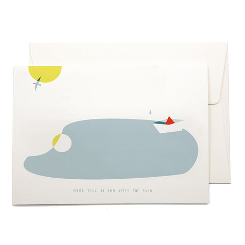 "Greeting Card - ""There Will Be Sun After The Rain"""