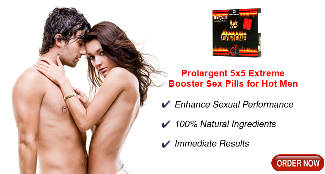 Hot Male Booster Sex Prolargent 5x5 Extreme Pills!