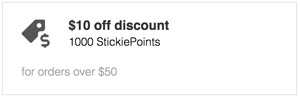 $10 off discount = 1000 StickiePoints