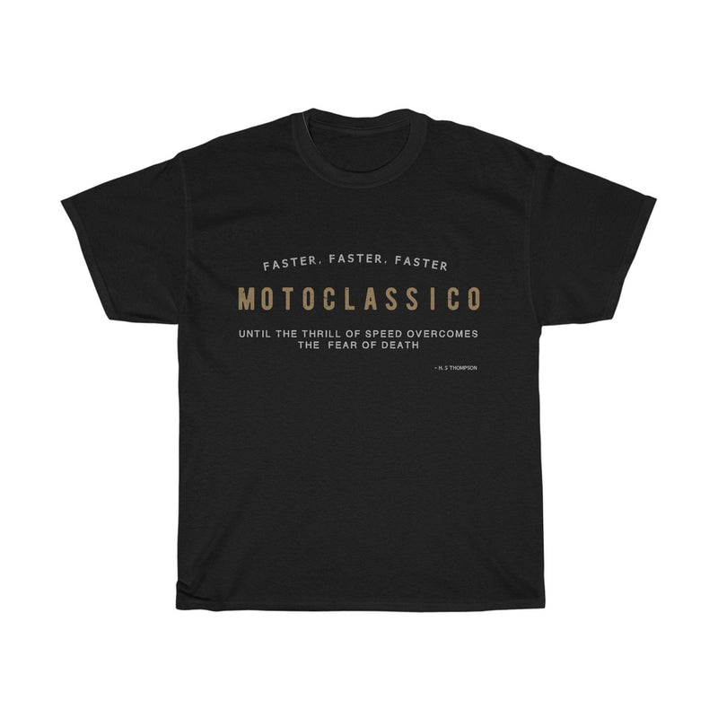 Faster Faster Faster, Tee |  Motoclassico