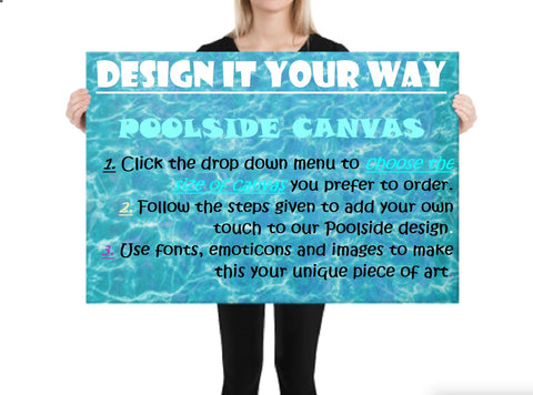 Design it Your own Way to Art Personalization product-sample on Poolside 24x36 canvas