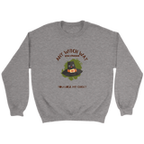Any Witch Way You Choose Ladies Crewneck Sweatshirt (3 colors) Size S-5XL