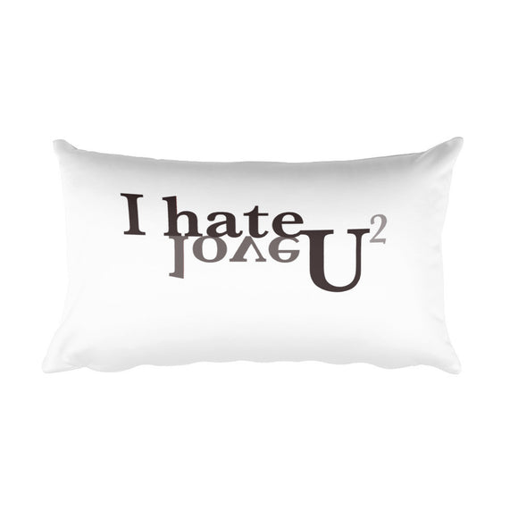 I hate and love you, too Accent Pillow