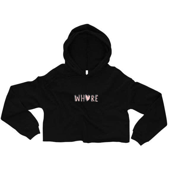 Love That Whore Ladies Crop Hoodie (2 Colors) Size S-2XL--Personalization