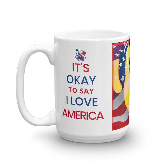It's Okay To Say I Love America 11 - 15 Ounce Mugs