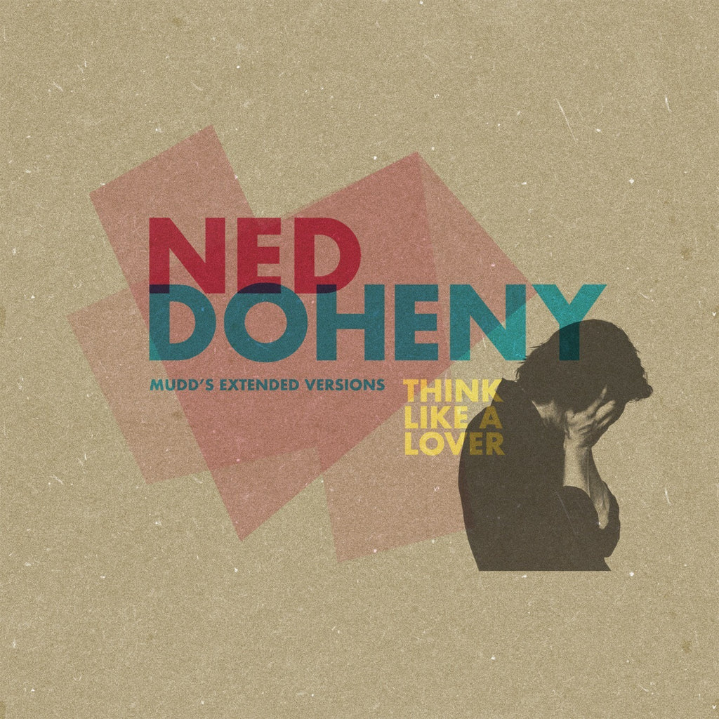 Ned Doheny | Think Like A Lover (Mudd's Extended Remixes) | 12""