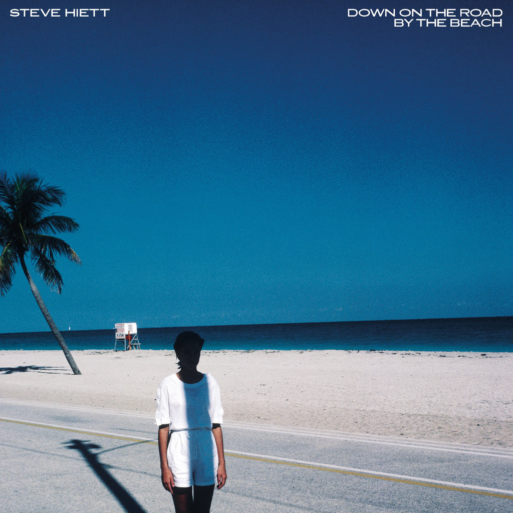 Steve Hiett | Down On The Road By The Beach | LP