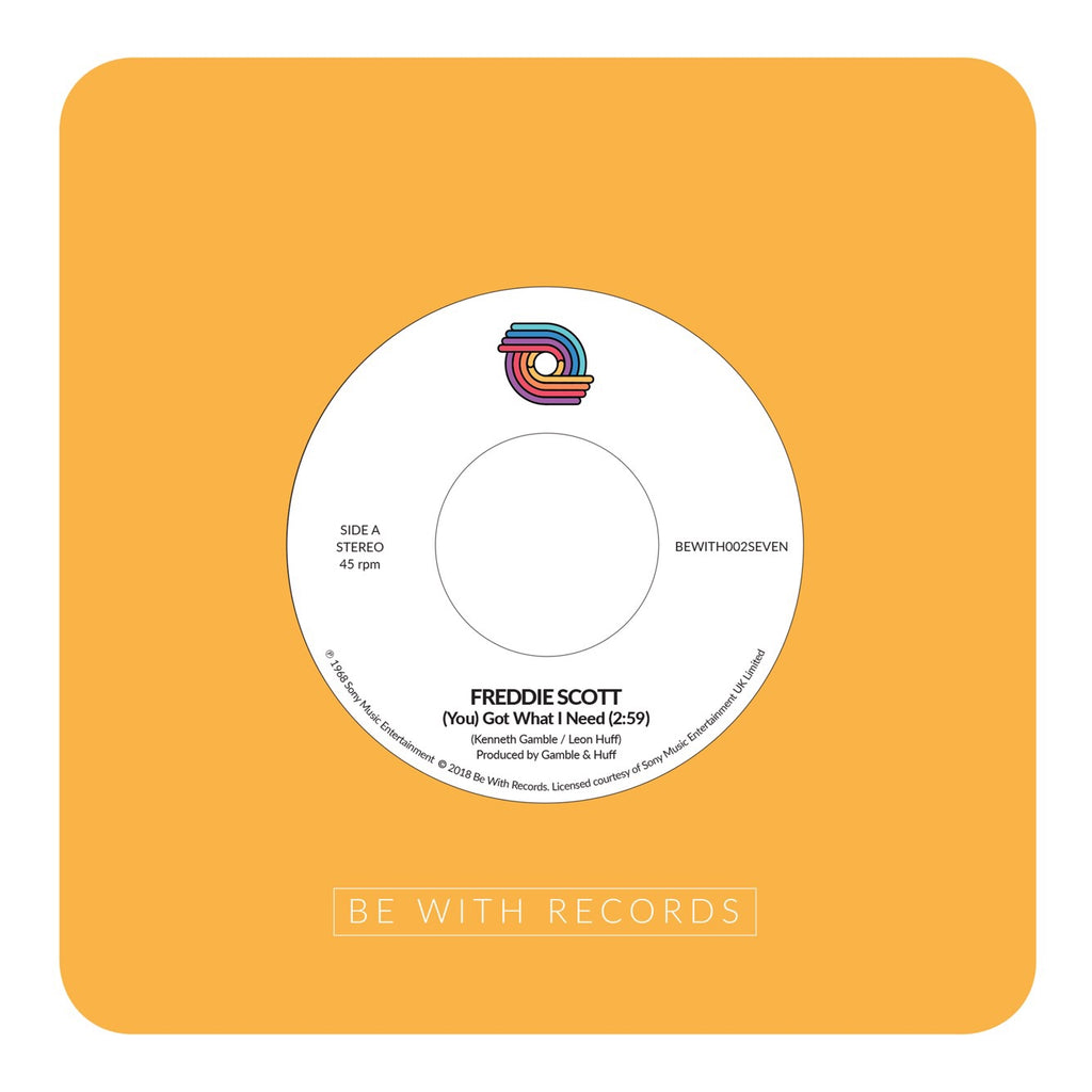 Freddie Scott | You Got What I Need | 7""