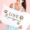 Love is a Four Legged Word - Pillowcase