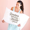 Grandmas Hold our Hearts Forever - Pillowcase