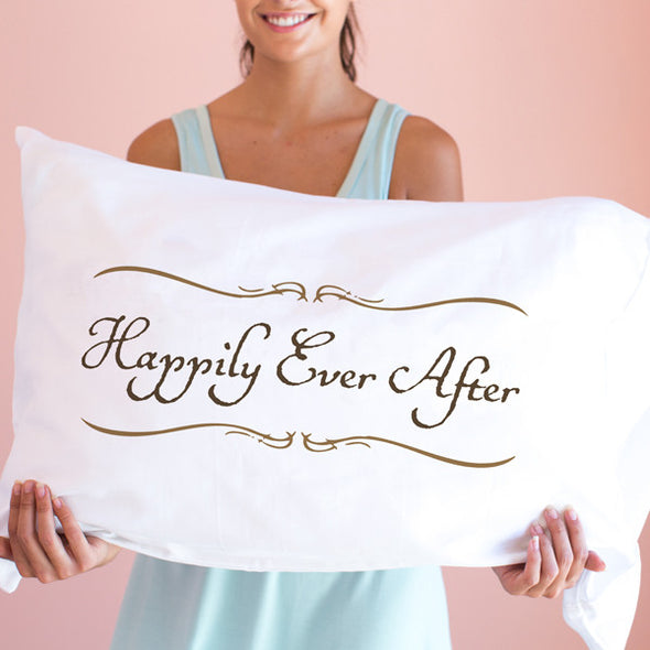 Happily Ever After - Pillowcase