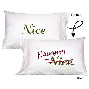 Naughty Nice Pillowcase