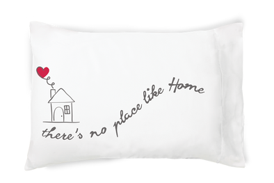 There's No Place Like Home - Pillowcase (red heart)
