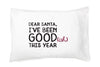 Dear Santa - Good-(ish) Pillowcase