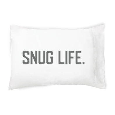 Snug Life - Pillowcase