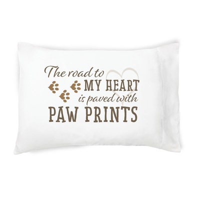 Road to My Heart is Paved With Pawprints - Pillowcase
