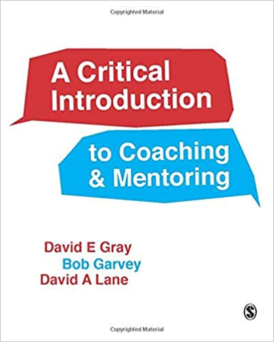 A Critical Introduction to Coaching and Mentoring