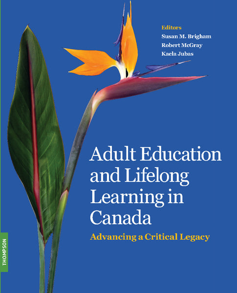Adult Education and Lifelong Learning in Canada