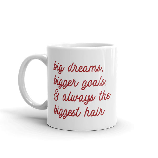 Big, Bigger, Biggest Hair Mug, 11 oz