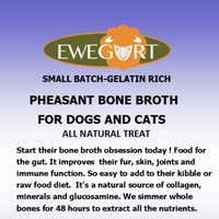 PHEASANT broth is great for protein allergies, arthritis & pets affected by cold weather & compromised auto-immune health