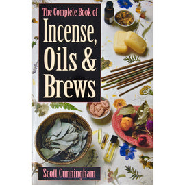 """The Complete Book of Incense, Oils & Brews"""
