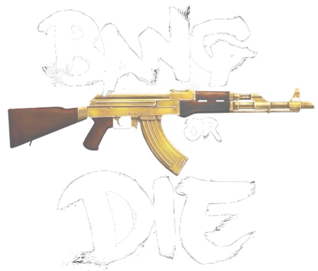 Bang Or Die