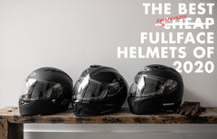 The Best Cheap Fullface Motorcycle Helmets of 2020