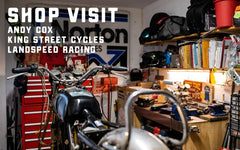 Shop Visit: Andy Cox / King Street Cycles Land Speed Racing