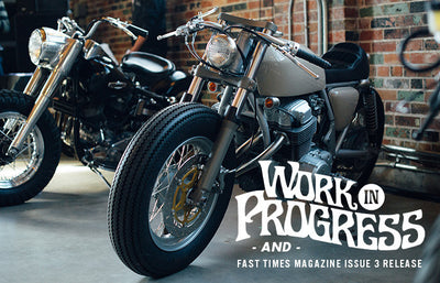 Work In Progress / Fast Times Mag. Issue 3 Launch