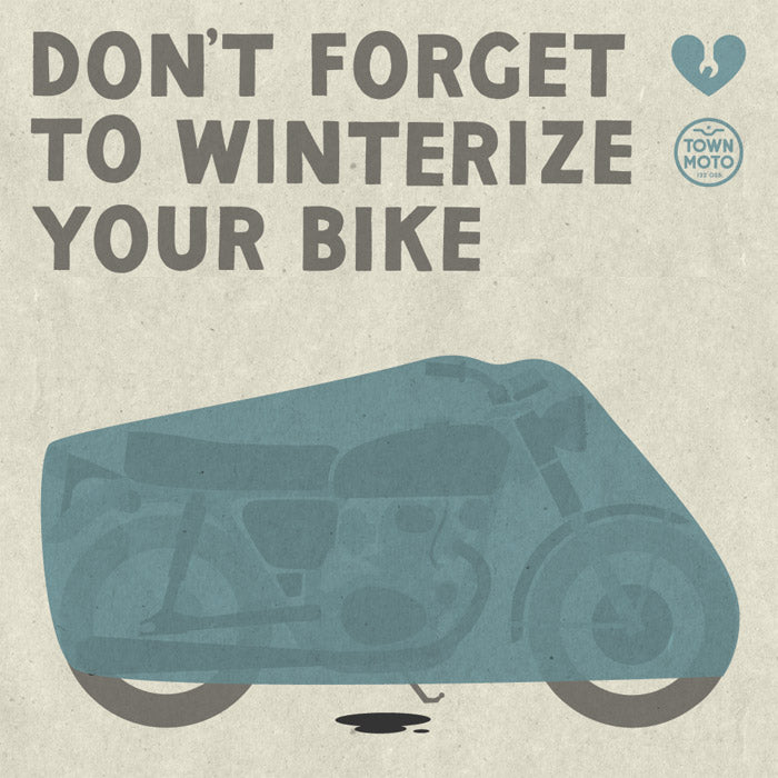 Don't forget to winterize your bike!
