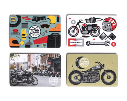 Town Moto Gift Cards - the perfect gift for any price range!
