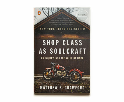 Shop Class for Soul Craft